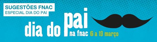 fnac_ dia do pai